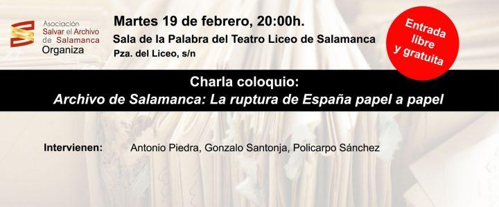 Martes 19 de Febrero, 20 h. | Charla Coloquio: Archivo de Salamanca, la ruptura papel a papel.